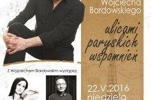 2016-05-22 wojciech_bardowski_afisz