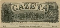 Gazeta Rzemieślnicza. R. 6, 1889, no 32, p0001-sel