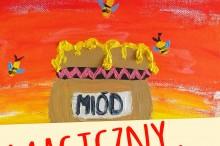 2018-05-06 magiczny miod plakat