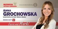 Anna Grochowska kandydatka do Rady Miasta marki okręg nr 2