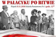W Pałacyku po Bitwie 9 lis 2018 inscenizacja Stowarzyszenia Marki Pustelnik Struga z okazji 100 lecia odzyskania przez Polskę Niepodległości - Kopia