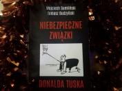 Niebezpioeczne związki Donalda Tuska bestseller Wojciecha Sumlińskiego i Tomasza Budzyńskiego