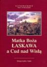 FotoB-matka-boza-laskawa-a-cud-nad-wisla_8457 (1)